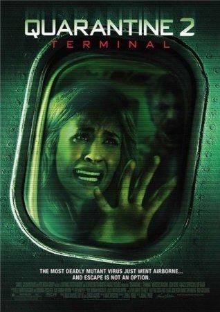 Карантин 2: Терминал / Quarantine 2: Terminal [2011 / DVDRip]