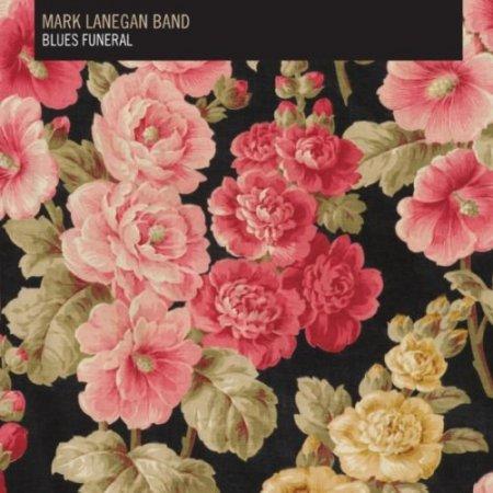 Mark Lanegan Band - Blues Funeral (2012) APE