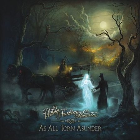 When Nothing Remains - As All Torn Asunder (2012) MP3