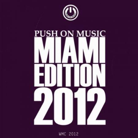 VA - Push On Music Miami Edition (2012) MP3