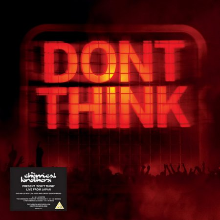 The Chemical Brothers - Don't Think (2012) MP3